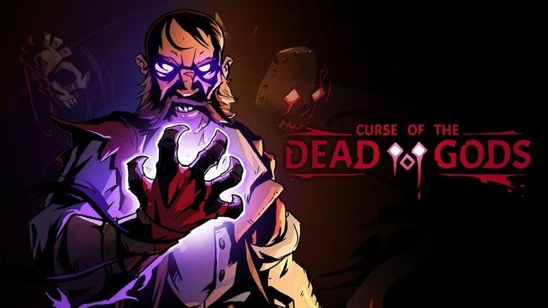 С Праздником Милые Дамы Curse of the Dead Gods В путь ко второму боссу