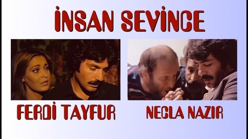 Insan Sevince (1979) Ferdi Tayfur Necla Nazır 1080P Tek Parça Türk Filmi