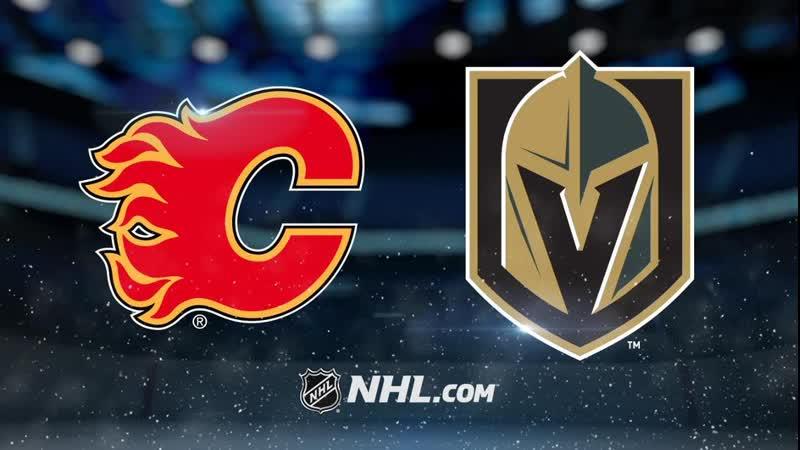 Калгари Флэймз - Вегас Голден Найтс | Calgary Flames vs Vegas Golden Knights