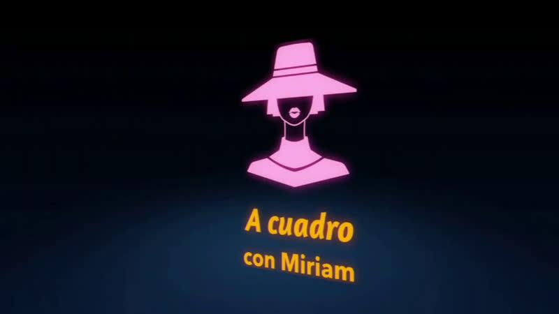 A Cuadro Con Miriam | Con el Artista Andrés Ros - Miriam Jalife