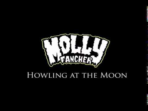 2 Molly Fancher - Howling at the moon