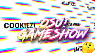 OSU! GAMESHOW #1 / ОТГАДАЙ СЛОВО / Okinotori, Firedigger, Rem