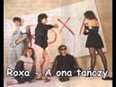 Roxa - A ona tańczy [HQ]