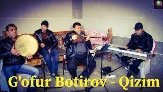 G'ofur Botirov Qizim Гофур Ботров Кизим