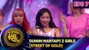 DUHHH MANTAP!! Z GIRLS [STREET OF GOLD] - KONTES KDI EPS 7 (2/9)