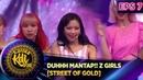 DUHHH MANTAP!! Z GIRLS STREET OF GOLD KONTES KDI EPS 7 2 9