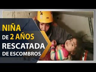 Nia de dos aos rescatada de escombros 24 horas despus de terremoto de Turqua