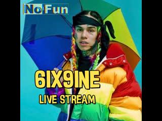Tekashi69 | 6ix9ine | Live Stream |  RUS