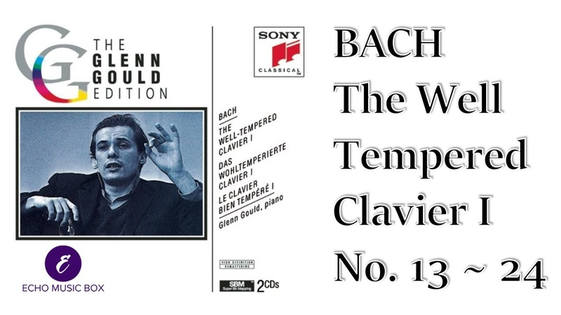 BACH THE WELL TEMPERED CLAVIER I No 13~24 The GLENN GOULD Edition 바흐 평균율 1권 글렌 굴드 Classical Music