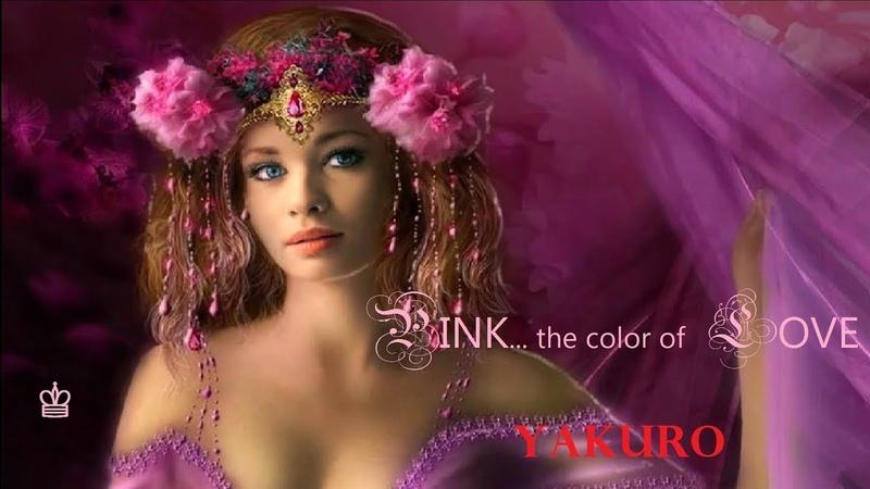 P I N K the color of L O V E Yakuro ♔ LONA