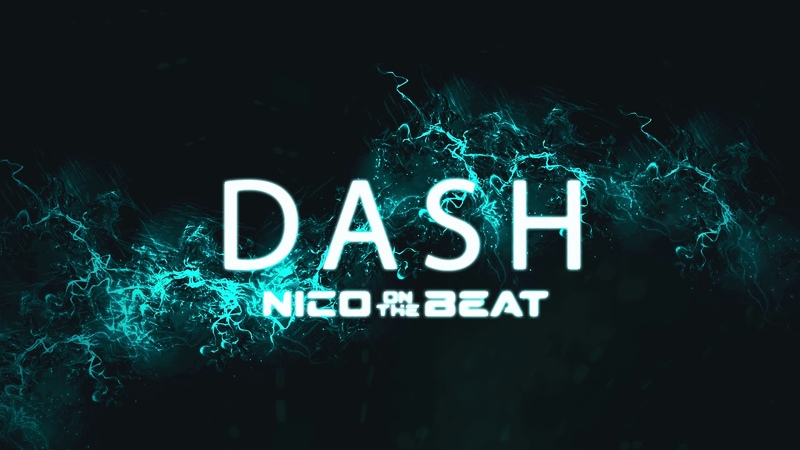 Dope Hard Trap Beat Hip Hop Rap Type Beat - Dash (Prod. Nico on the Beat)