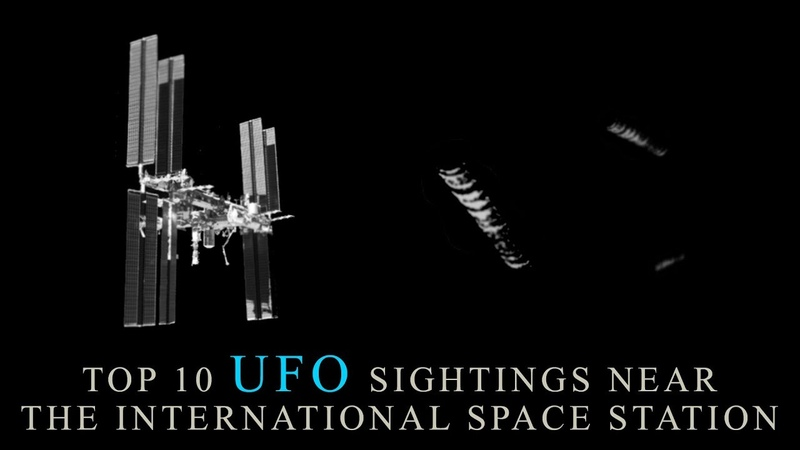 Top 10 UFO Sightings Near The International Space Station. (UFO Sightings)