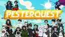 Pesterquest - Full Season Epilogue Now Available