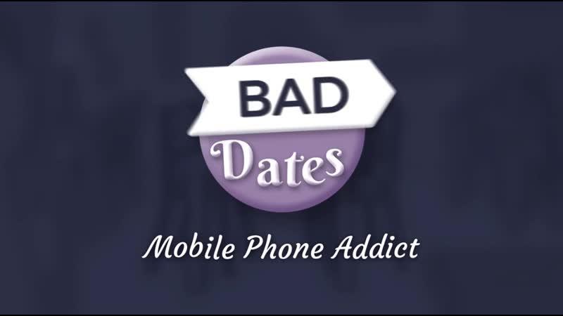 Bad Dates 1: Mobile phone addict - Dating language