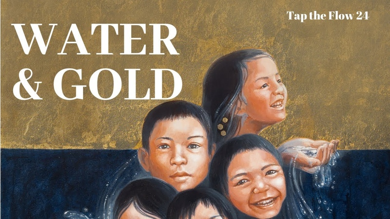 Water Gold Tap the Flow 24 Artists listed below