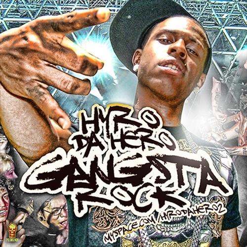 Hyro Da Hero - Gangsta Rock