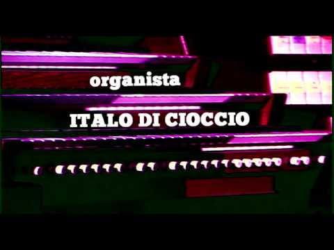 Théodore Dubois Toccata Organista Italo Di Cioccio
