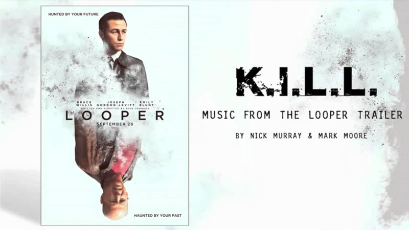 K.I.L.L. by Mark Moore (me) and Nick Murray from Looper Trailer