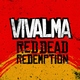 Vivalma - Red Dead Redemption
