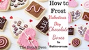 How to frost a box of chocolate cookies for Valentine's Day using buttercream and sugar cookies