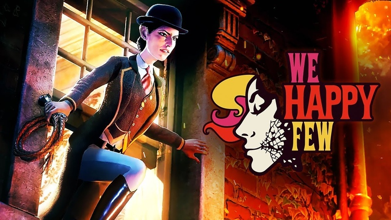 We Happy Few - Official Cinematic DLC Launch Trailer   We All Fall Down