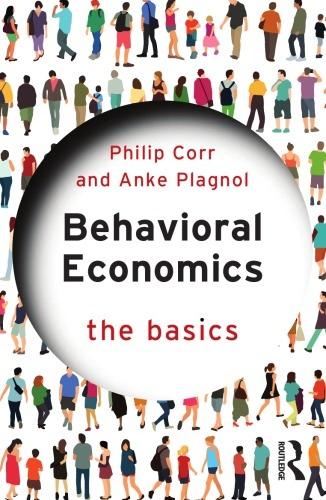 Philip Corr, Anke Plagnol] Behavioral Economics
