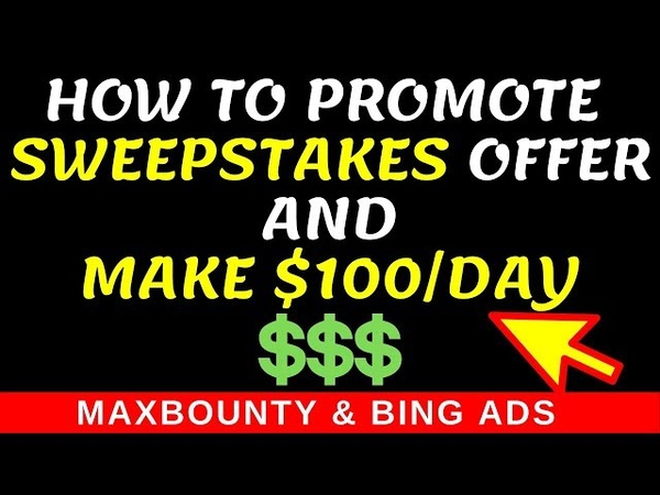 How To Promote Sweepstakes Offers On Maxbounty With Bing Ads(WO Landing Page) Bing Ads CPA Marketing