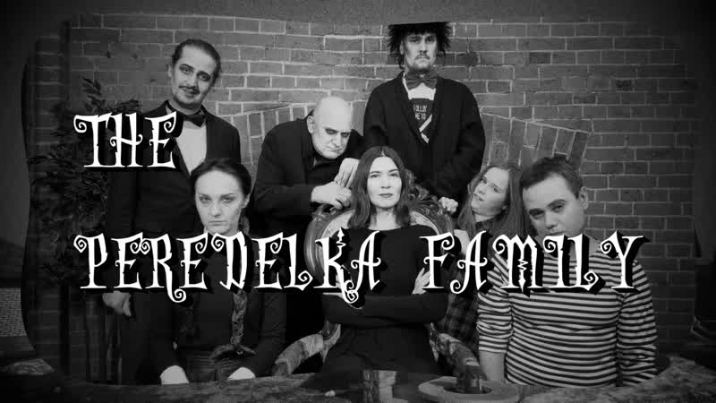 The Peredelka family