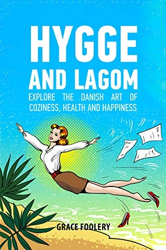 Hygge and Lagom