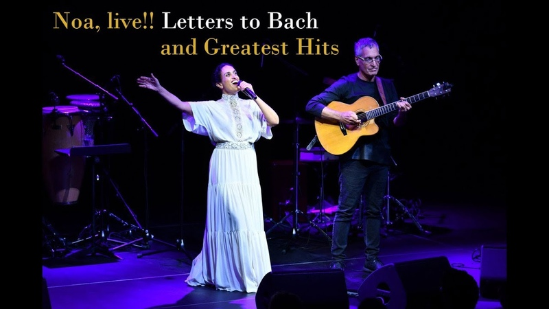 Noa, Live! Letters to Bach and Greatest Hits