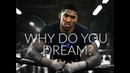 Why Do You Dream? (Best Motivational Video Of All Time)