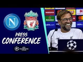 Jürgen klopp's champions league press conference   napoli