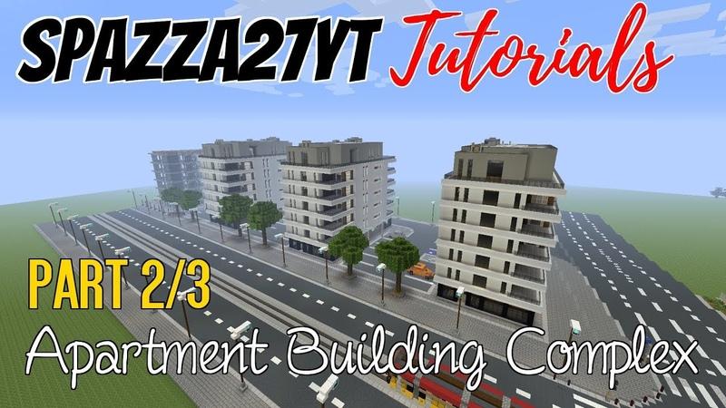 Minecraft Apartment Building Complex Tutorial part 2/3