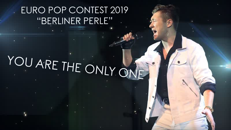 Alex Galagurskiy - You Are The Only One | Euro Pop Contest 2019 Berliner Perle | LIVE