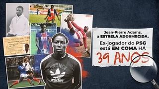Jean-Pierre Adams, ex jogador do PSG, está em COMA há 39 ANOS   ESPORTE CURIOSO #06