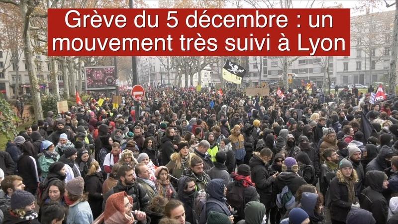 Grève du 5 décembre un mouvement très suivi à Lyon