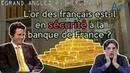 L'or des français gagé par la Banque de France pour des opérations financières avec JP Morgan ?