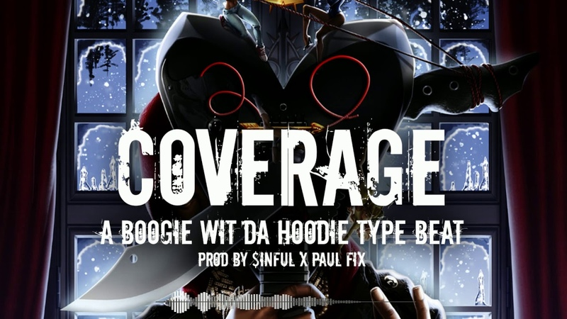 FREE A Boogie wit da Hoodie Type Beat 2020 Coverage Prod by $inful x Paul Fix