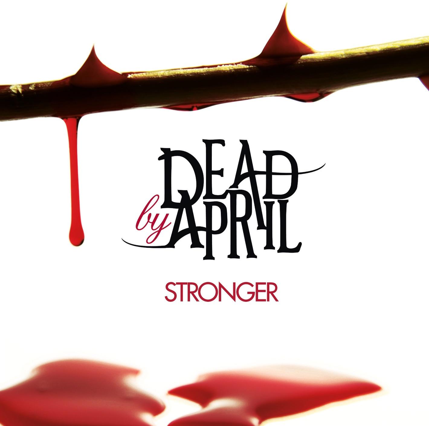 Dead By April album Stronger