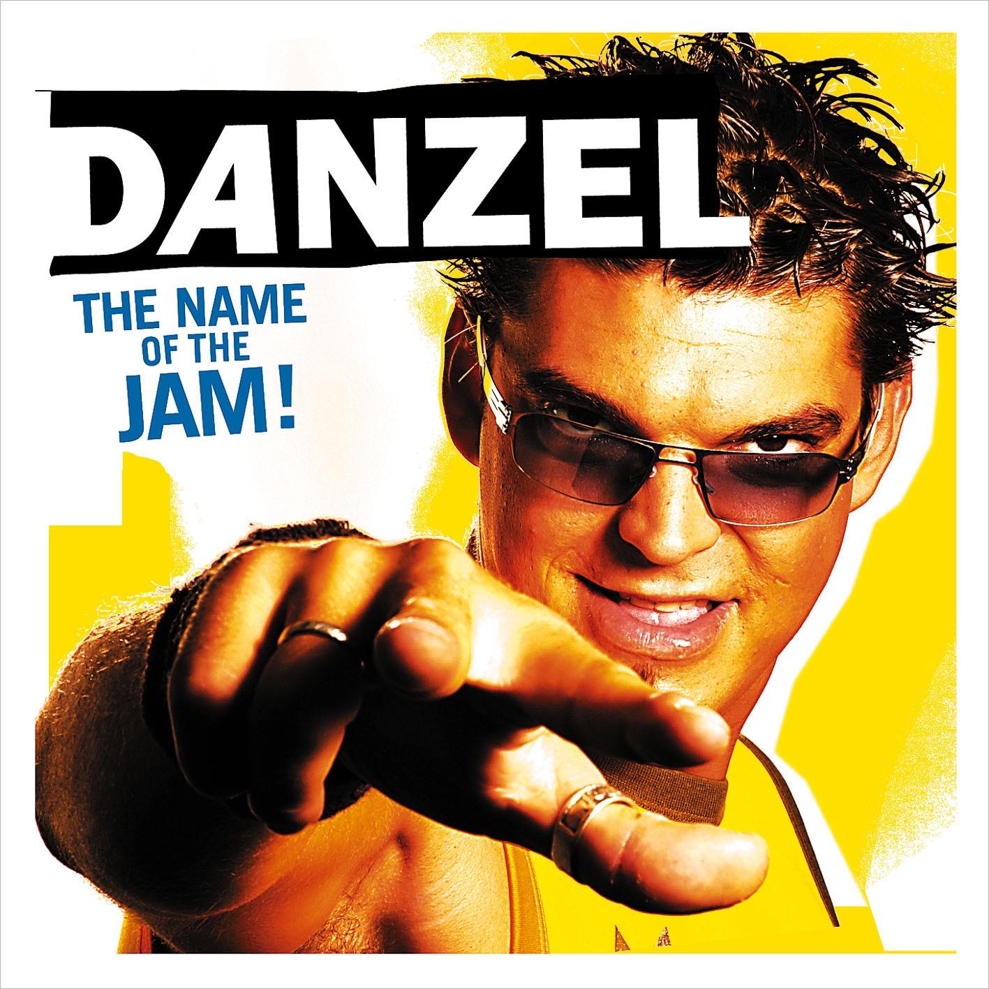 Danzel album The Name Of The Jam