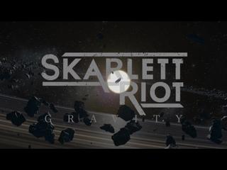 Skarlett Riot 🔮«Gravity»👊🏻🌎🪐(2020)📀New Single🤗🔝(2020)🎵🔥⚡