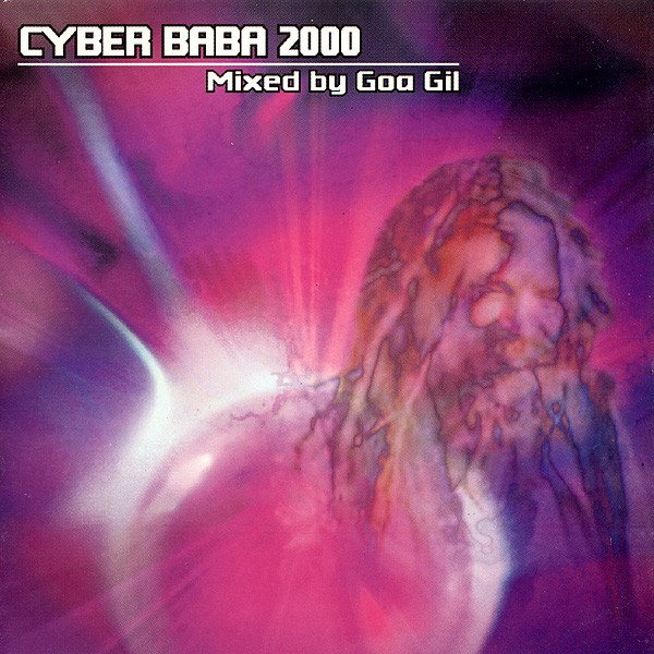 Goa Gil album Cyber Baba 2000