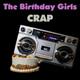 The Birthday Girls - Yeah I'm Bad