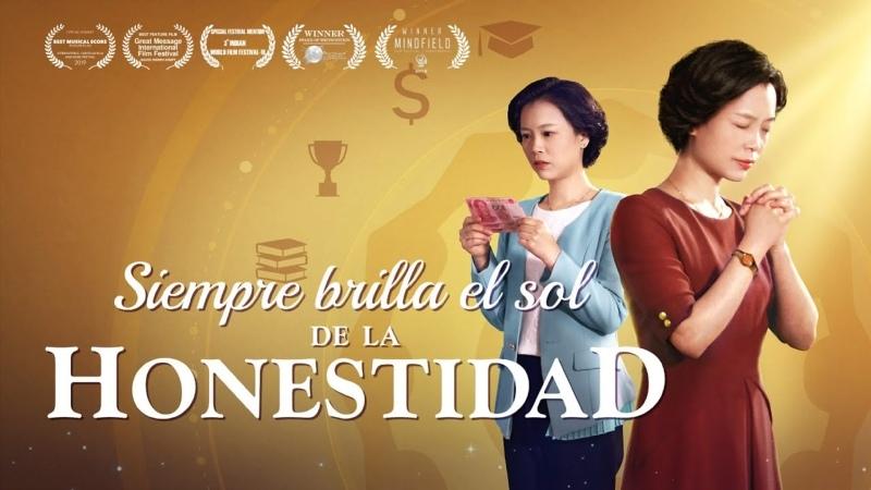 Película cristiana en español Siempre brilla el sol de la honestidad Basada en un hecho real