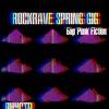ROCKRAVE SPRING GIG / 16 ИЮЛЯ / PUNK FICTION