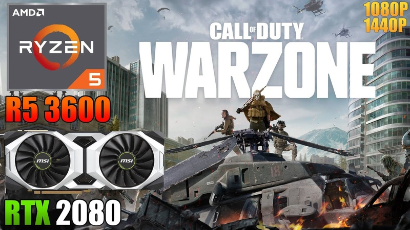 Call of Duty Warzone RTX 2080 Ryzen 5 3600 1440p 1080p High Low Settings