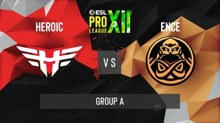 CS:GO - Heroic vs. ENCE [Inferno] Map 3 - ESL Pro League Season 12 - Group A - EU