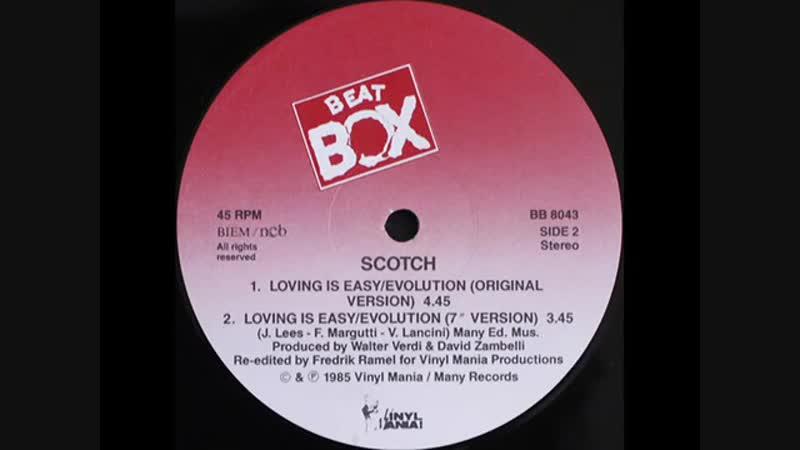 SCOTCH - LOVING IS EASY EVOLUTION (ORIGINAL VERSION 1985) (ELECTRIFY001 youtube)
