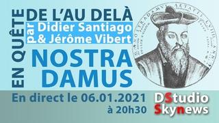 Nostradamus par Didier Santiago & Jérôme Vibert - En Quête de l'Au Delà