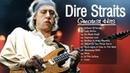 The Best Of Dire Straits Dire Straits Album Playlist 2017
